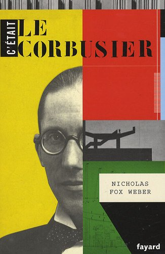 C'tait Le Corbusier