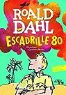 Escadrille 80 par Dahl