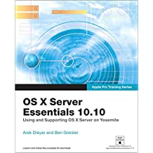 OS X Server Essentials 10.10 (Apple Pro Training)