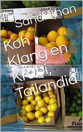 Koh Klang en Krabi, Tailandia (Galician Edition)