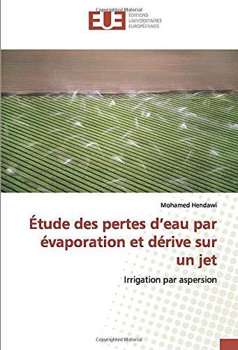 Étude des pertes d'eau par évaporation et dérive sur un jet: Irrigation par aspersion