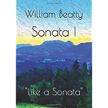 "Sonata I: ""Like a Sonata"" (Sonatas I-III, Band 1)"