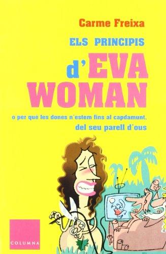 Els Principis D'Eva Woman (FORA DE COL.LECCIO)