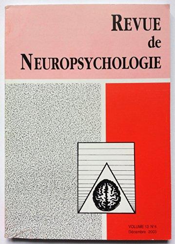 Revue de Neuropsychologie - Volume 13 - numéro 4- décembre 2003