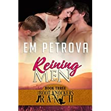 Reining Men (The Boot Knockers Ranch Book 3) (English Edition)