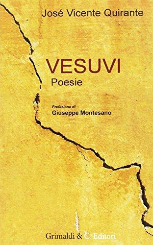 Vesuvi. Testo spagnolo a fronte por José Vicente Quirante Rives