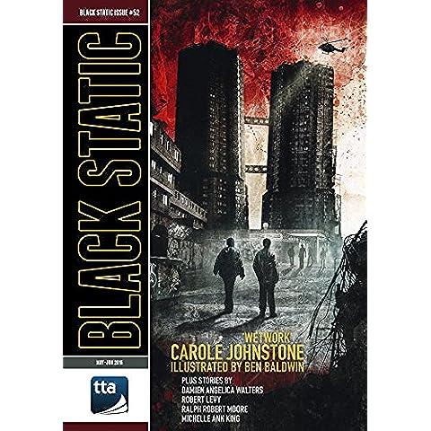 Black Static #52 (May-June 2016): Transmissions from Beyond (Black Static Horror & Dark Fantasy Magazine) (Baldwin Magazine)
