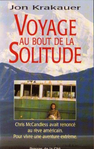 Voyage au bout de la solitude par Jon Krakauer