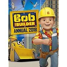 Bob the Builder Annual 2018 (Annuals 2018)