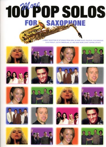 100 More Pop Solos for Saxophone por Divers Auteurs