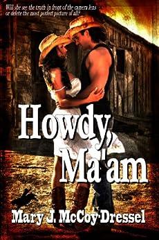Howdy, Ma'am (Bull Rider Series Book 1) (English Edition)