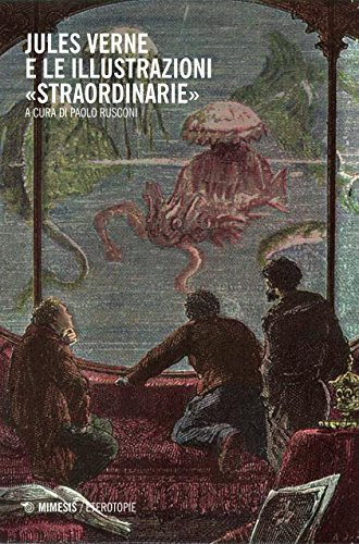 Jules Verne e le illustrazioni straordinarie