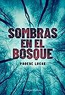 Sombras en el bosque par Locke