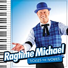 Ragtime Michael Tickles the Ivories