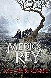 Medio rey (El mar Quebrado 1) (Spanish Edition)