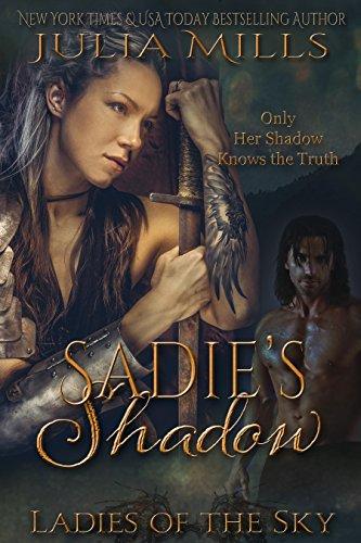 Sadie's Shadow (Ladies of the Sky Book 1) by Julia Mills