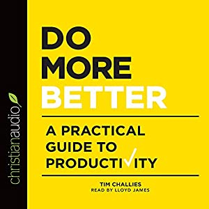 Amazon Fr Do More Better A Practical Guide To
