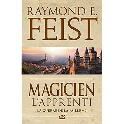 Magicien - L'Apprenti: La Guerre de la Faille, T1 (Fantasy)