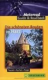 Die schönsten Routen im Harz - Frank Klose
