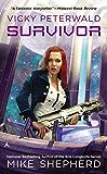 Vicky Peterwald: Survivor (Vicky Peterwald Series)