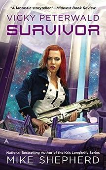 Vicky Peterwald: Survivor (Vicky Peterwald Series Book 2) by [Shepherd, Mike]