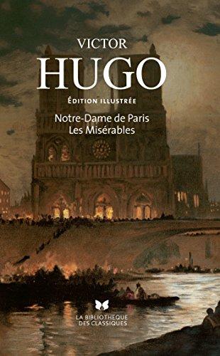 LES MISERABLES ILLUSTRES: et Notre-Dame de Paris