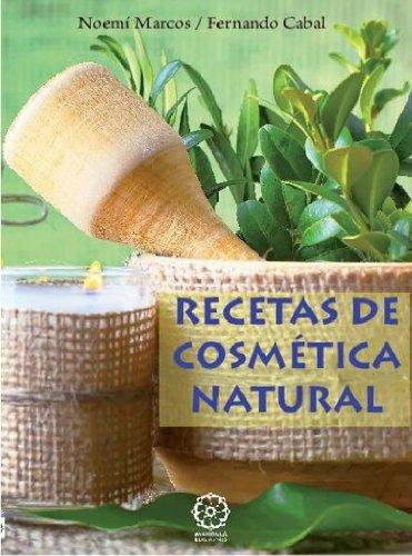Recetas de cosmética natural por Fernando Cabal