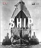 Ship: 5,000 Years of maritime adventure
