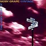 Songtexte von Moby Grape - The Very Best of Moby Grape - Vintage