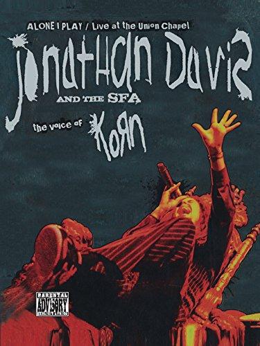 Jonathan Davis and The SFA - Alone I Play [OV]