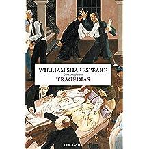 Tragedias (Obra completa Shakespeare 2) (CLÁSICA)