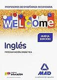 Cuerpo de Profesores de Enseñanza Secundaria Inglés. Programación Didáctica - 9788414206539