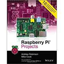 Raspberry Pi Projects by Andrew Robinson, Mike Cook (2013) Paperback