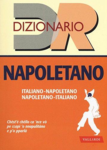 Dizionario napoletano. Italiano-napoletano, napoletano-italiano