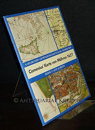 J.A. Comenius' Karte von Mähren. [Herausgegeben von Walter Sperling]. (= Karlsruher geowissenschaftliche Schriften, Reihe C: Alte Karten, Band 4).