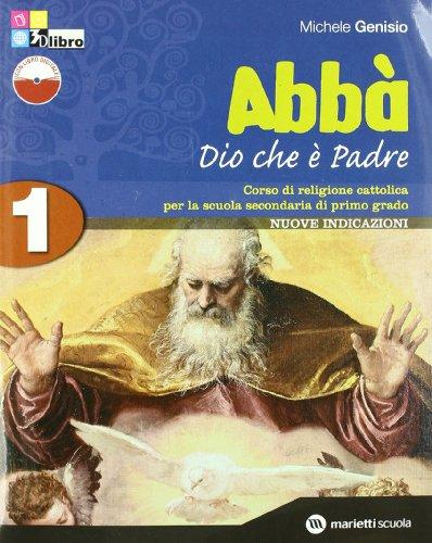 Abbà. Per la Scuola media. Con espansione online: ABBA' 1+SCHEDE +LD