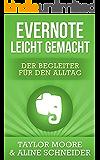 Evernote leicht gemacht: Der Begleiter für den Alltag