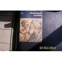 Michelangelo. [T. 2]. Gemälde