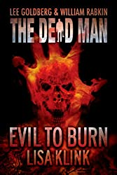 Evil to Burn (Dead Man Book 17) (English Edition)