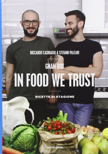 Gnam box. In food we trust. Ricette di stagione. Ediz. illustrata