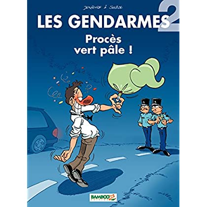 Les Gendarmes: Procès vert pâle