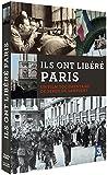 Ils ont libéré Paris