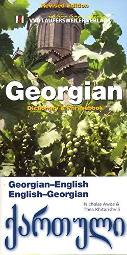 Georgisch - Englisch und Englisch - Georgisch Wörterbuch mit Phrasenteil/Georgian - English and English - Georgian Dictionary and Phrasebook (Livre en allemand)
