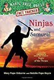 Ninjas and Samurai: A Nonfiction Companion to Magic Tree House #5: Night of the Ninjas (Magic Tree House (R) Fact Tracker, Band 30)