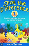 Spot the Difference 1 - Find the mistake to train the concentration: For Kids (English Edition)
