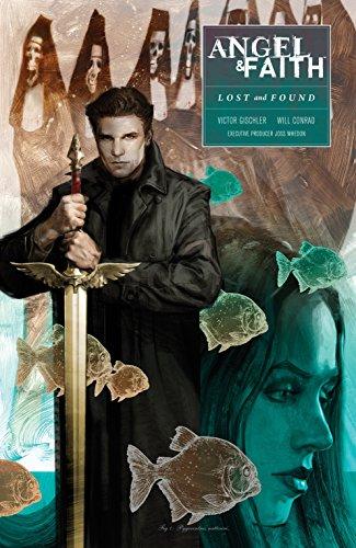 (Angel and Faith: Season Ten Volume 2 & Lost and Found (Angel & Faith) (English Edition))
