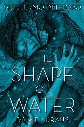 The Shape Of Water por Del Toro Guillermo