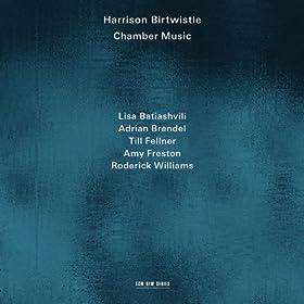 Birtwistle: Bogenstrich (Meditations On A Poem Of Rilke) - Liebes-Lied 1