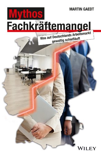 Mythos Fachkraftemangel: Was auf Deutschlands Arbeitsmarkt gewaltig schieflauft