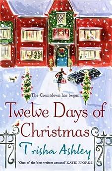 Twelve Days of Christmas by [Ashley, Trisha]
